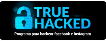 Programa para Hackear – True Hacked